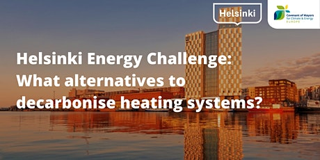 Helsinki Energy Challenge: what alternatives to decarbonise heating systems tickets