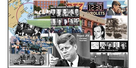 Project JFK / CSI Dallas Presents The Journey Sixth Meeting May 2021 tickets