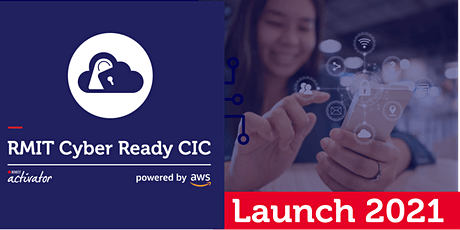 Cyber Ready Cloud Innovation Centre | LAUNCH 2021 tickets