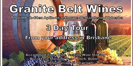 Granite Belt Premier Wine Tour for 1 or 2 couples only tickets