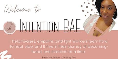 Intention BAE Healing Circles tickets