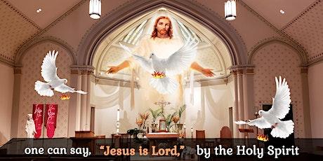 St Mary - Saturday Mass  5 PM 22-May2021 : Pentecost Sunday Mass tickets