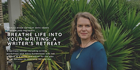 BREATHE LIFE INTO YOUR WRITING: A WRITER'S RETREAT tickets