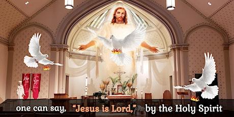 St Mary - Pentecost Sunday Mass : 8 AM 23-May-2021 tickets