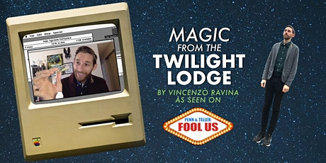 Magic from the Twilight Lodge – Virtual Magic Show - Pay What You Can tickets