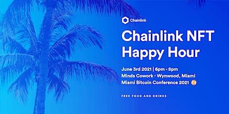BTC Miami x Chainlink: NFT Happy Hour tickets