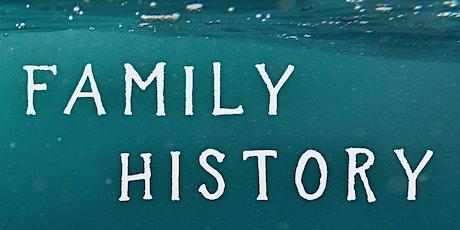 Fern Film Festival presents:  Family History tickets