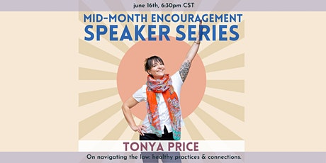 Mid-Month Encouragement Speaker Series: Tonya Price tickets