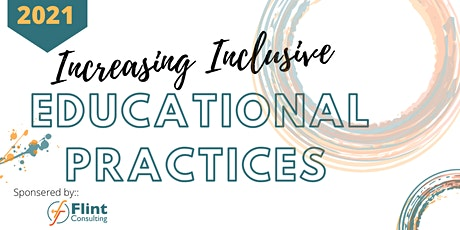 Increasing Inclusive Educational Practices tickets