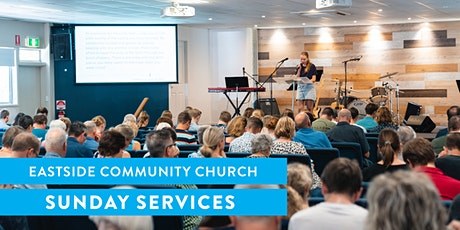 Sunday Services 23 May: Eastside Community Church tickets