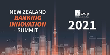 New Zealand Banking Innovation Summit 2021 tickets