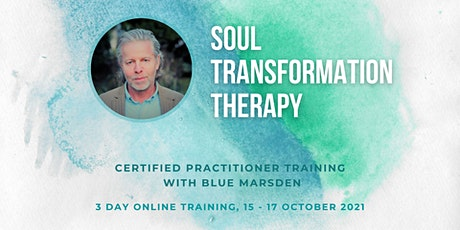 Soul Transformation Therapy (Certified Practitioner Training)- Blue Marsden tickets