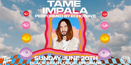 Late Nights - Tame Impala (Performed by Echowave) tickets
