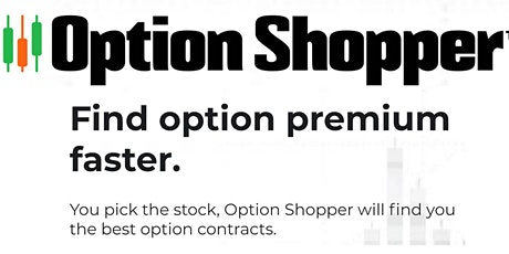 Naked Puts and Put Spreads using The Option Shopper Software tickets