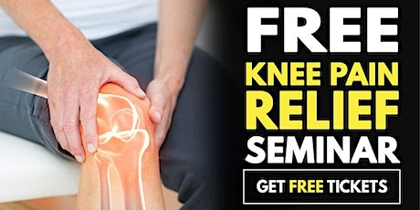Free Seminar: Non-Surgical Knee Pain Relief Event - Greensboro ,NC-6:00 PM tickets