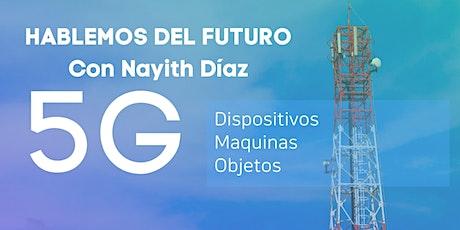 Hablemos del Futuro: 5G entradas
