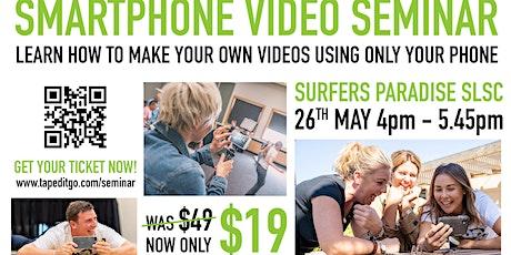 Smartphone Video Seminar tickets