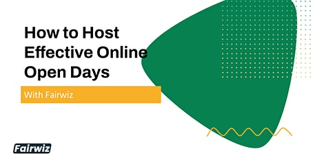 FREE WEBINAR: How to Host Effective Online Open Days with Fairwiz (NEUR) tickets