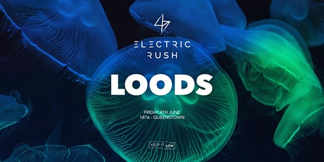 Electric Rush ft. Loods tickets