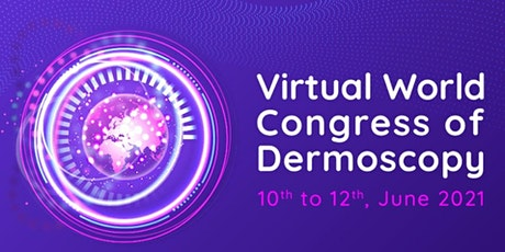 Virtual  World Congress of Dermoscopy 2021 tickets