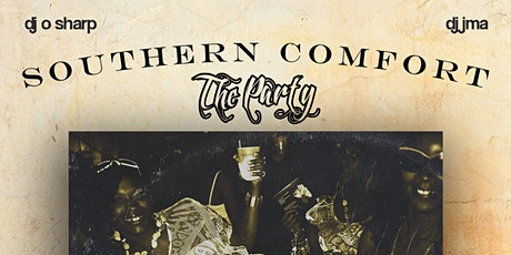 Southern Comfort the Party tickets
