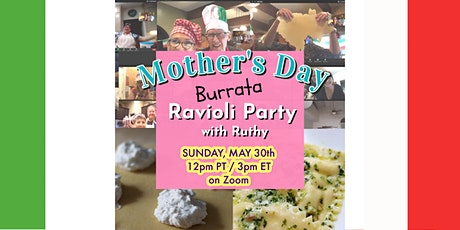 Mother's Day Burrata Ravioli Party tickets