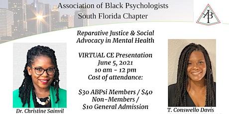 Reparative Justice & Social Justice in Mental Health tickets