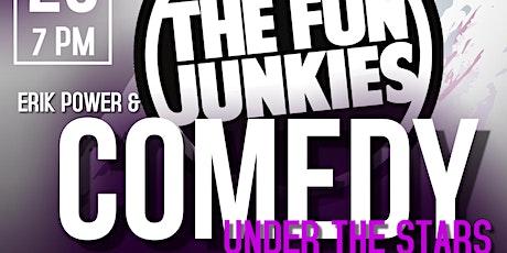 Erik Power & The Fun Junkies present Comedy Under the Stars tickets