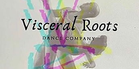 Housewarming Event with Visceral Roots Dance Company tickets