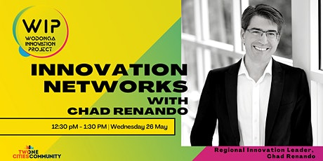 Innovation Networks with Chad Renando tickets