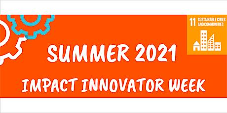 Summer 2021 – 10-16yo – Impact Innovator Week tickets