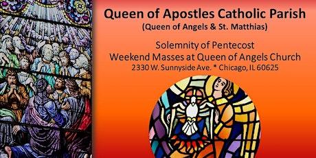 Pentecost Masses  - May 22/23,  2021 tickets