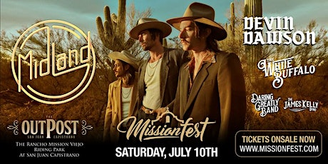 MissionFest 2021 featuring Midland - PUBLIC ONSALE 5/21 10 AM PST tickets