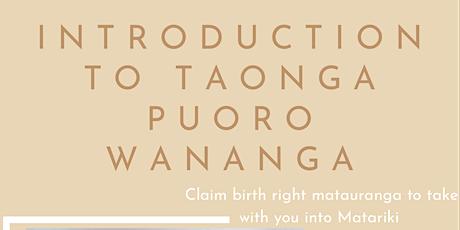Introduction To Taonga Puoro Wananga tickets