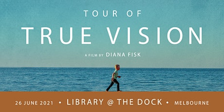 True Vision - Melbourne Screening + Q&A tickets
