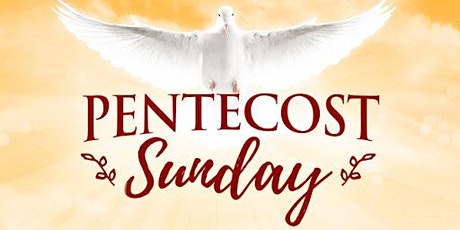 PENTECOST VIGIL MASS tickets