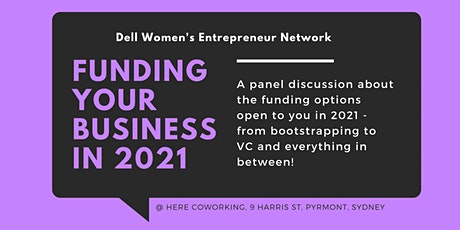 Funding Your Business in 2021 - Presented by DWEN tickets