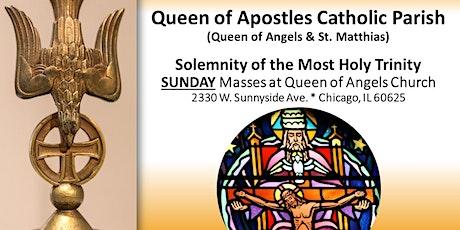 Most Holy Trinity SUNDAY Masses  - May 30,  2021 tickets