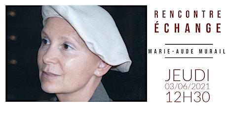 Rencontre échange avec Marie-Aude Murail billets