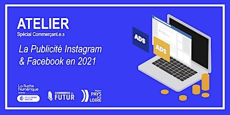 [ATELIER COMMERCANT.E] La Publicité Instagram & Facebook en 2021 billets