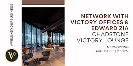 Network with Victory Offices & Edward Zia   Victory Lounge Chadstone tickets