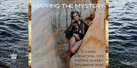 Mapping The Mystery: a 7-week Archetypal Yoni Mapping journey tickets