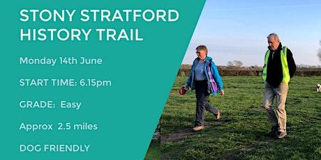 STONY STRATFORD HISTORY TRAIL | 2.5 MILES | EASY | NORTHANTS tickets