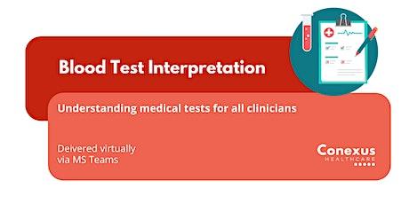 Blood Test Interpretation – Understanding Medical Tests tickets