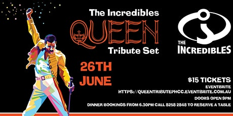 The Incredibles Queen Tribute Set Show tickets