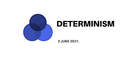 Philosophy Night: DETERMINISM tickets