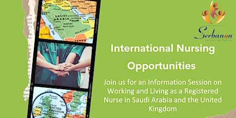 International Nursing Opportunities:  Saudi Arabia & United Kingdom tickets