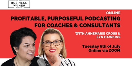 Online: Profitable, Purposeful Podcasting for Coaches & Consultants tickets