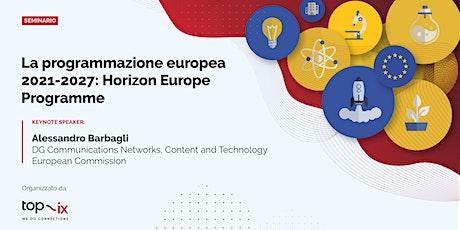 La Programmazione europea 2021-2027: Horizon Europe Programme entradas