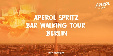 Aperol Spritz Bar Walking Tour Berlin 2021 Tickets
